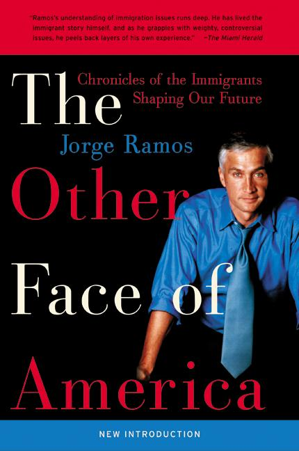 The Other Face of America By Ramos, Jorge