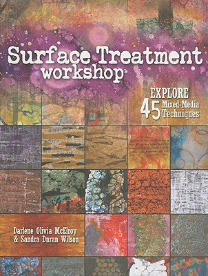 Surface Treatment Workshop By Mcelroy, Darlene Olivia/ Duran-wilson, Sandra